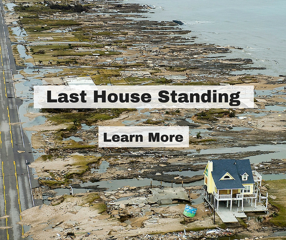 Case Study: Last House Standing